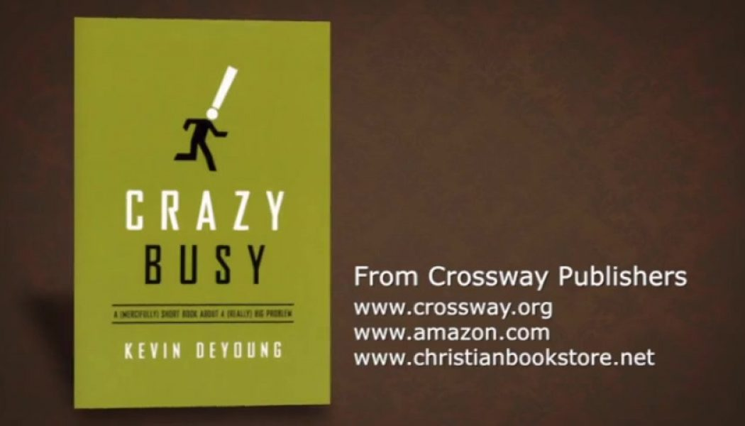 Are You Crazy Busy?