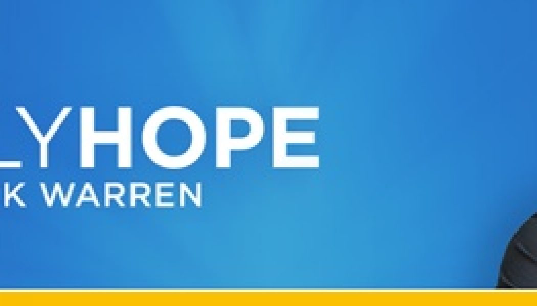 Loneliness is Longing for Relationship with God – Daily Hope with Rick Warren – August 6, 2017