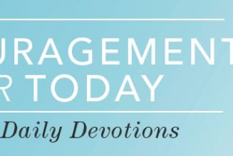 Time to Celebrate a New Season – Encouragement for Today – August 30, 2019