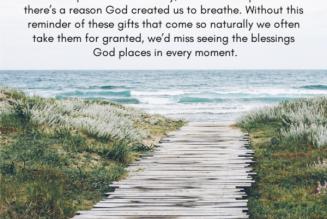 Breathing in Blessing