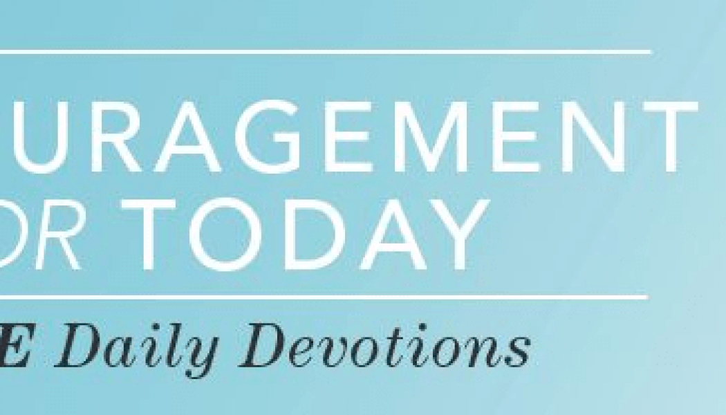 Finding Peace in the Midst of Chaos – Encouragement for Today – September 16, 2019