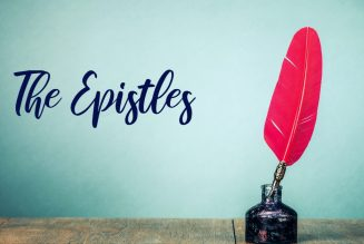 What Is an Epistle? What Are the Epistles in the Bible?