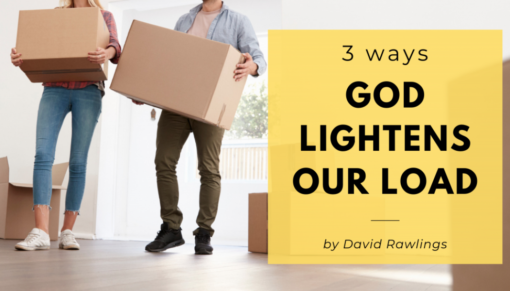 3 Ways God Lightens Our Load