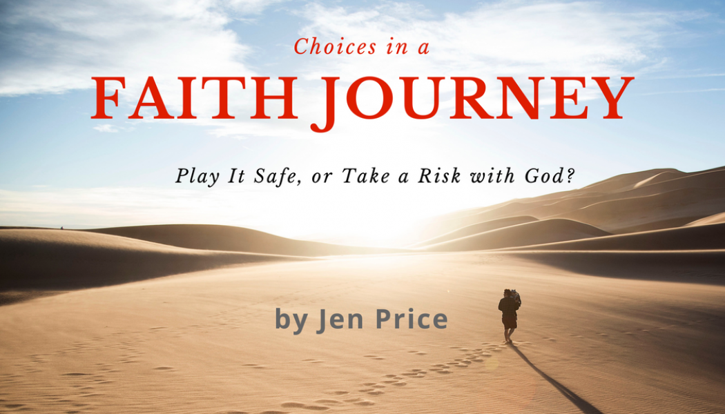 Choices in a Faith Journey
