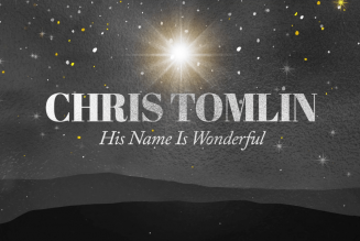 Chris Tomlin – His Name Is Wonderful