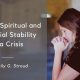 Finding Spiritual and Financial Stability in a Crisis