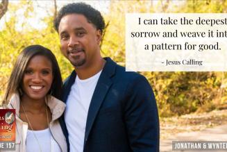 God Brings Life After Loss: Jonathan Pitts and John Hill