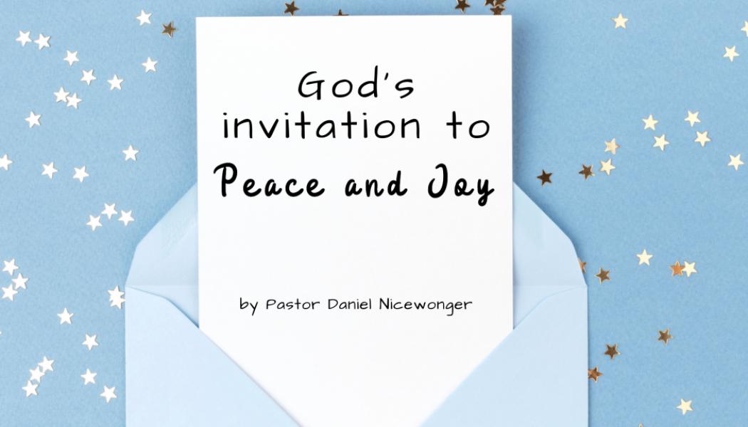 God's Invitation to Peace and Joy