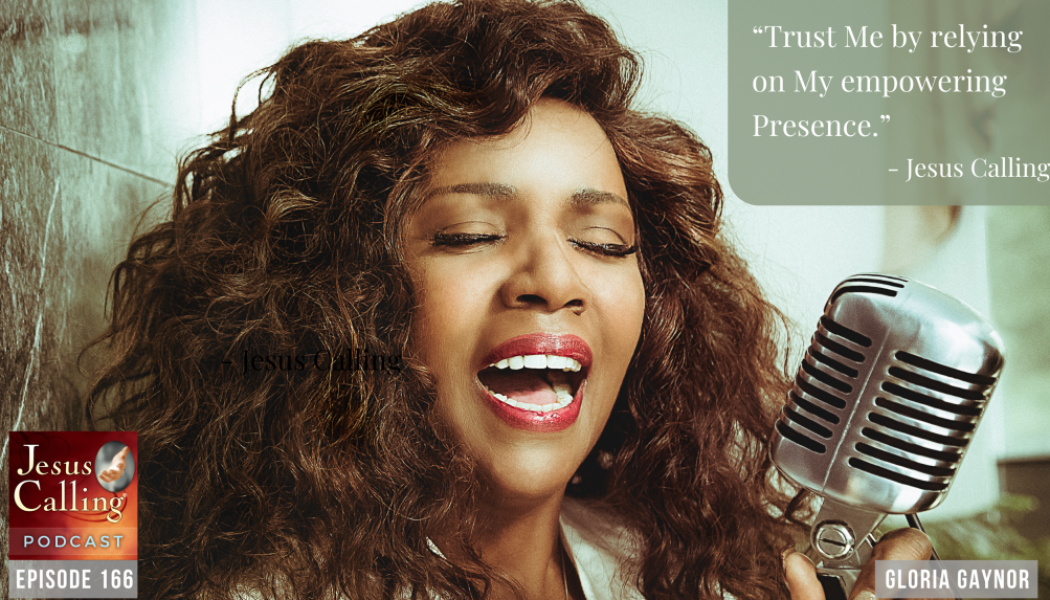 """""""I Will Survive"""" – Believing God Can Get You Through: Gloria Gaynor and Jeff Huxford"""