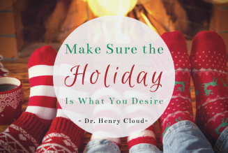 Make Sure the Holiday Is What You Desire
