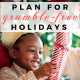 Plan for Grumble-Free Holidays