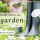 Tending My Piece of the Garden