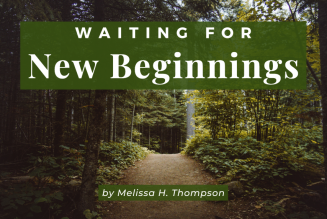 Waiting for New Beginnings