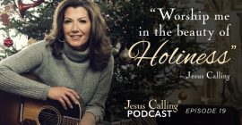 Amy Grant: Seeking God's Presence Through Stillness