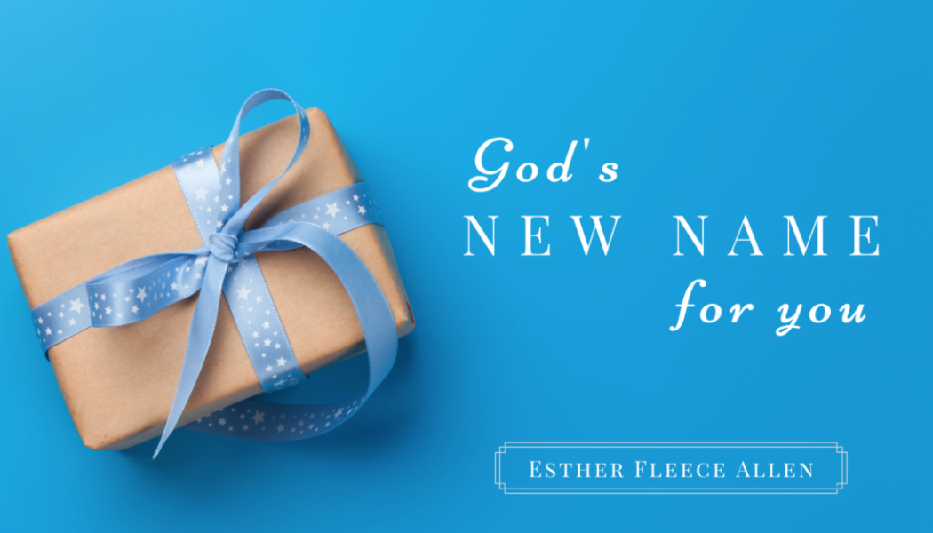 God's New Name for You
