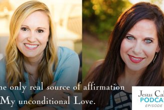 Nothing Compares to the Love of Christ: Jennie Allen & Kristen Hatton