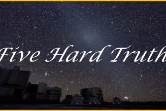 I have never seen something quite like what we are experiencing now. Here are 5 hard truths that will set you free…..