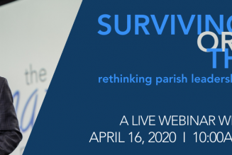 Pastors and parish staff: Join a nationwide conversation Thursday (April 16) on how your parish can survive this crisis — and thrive when it's over…..