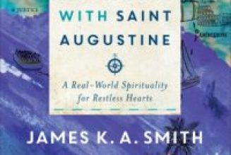 St. Augustine's restless heart, and our own…