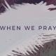 Tauren Wells – When We Pray