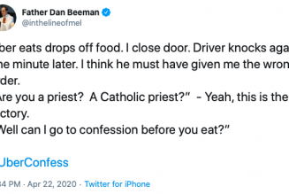 "What an Uber Eats driver said after delivering food to a Virginia rectory: ""Are you a Catholic priest? Can I go to confession before you eat?""…"