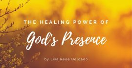 The Healing Power of God's Presence