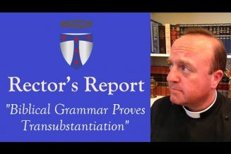 Transubstantiation defended by King Henry VIII — and an Anglican rector…