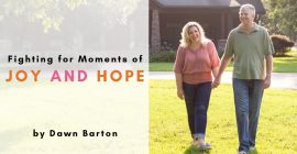 Fighting for Moments of Joy and Hope