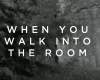 Jesus Culture – When You Walk In The Room