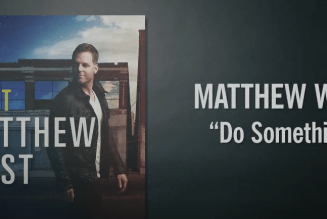 Matthew West – Do Something