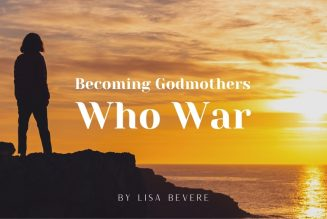 Becoming Godmothers Who War
