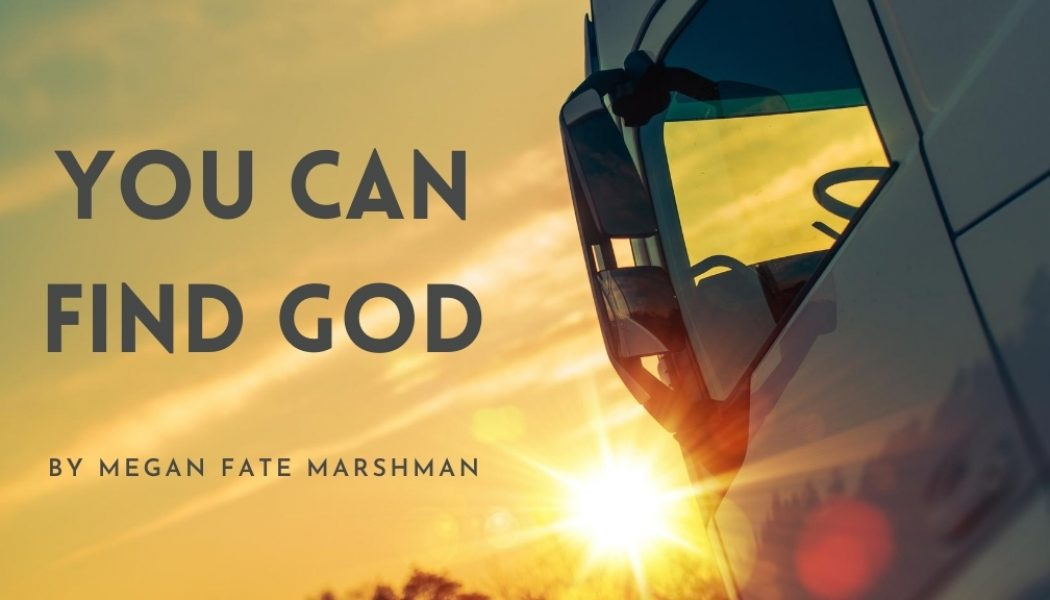 You Can Find God