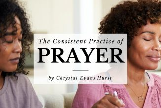 The Consistent Practice of Prayer