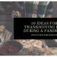 10 Ideas for Thanksgiving Day During a Pandemic