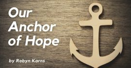Our Anchor of Hope