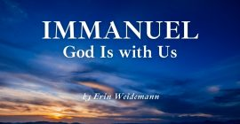 Immanuel: God Is with Us