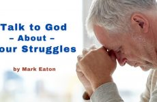 Talk to God About Your Struggles