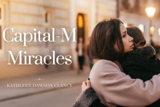 Capital M-Miracles