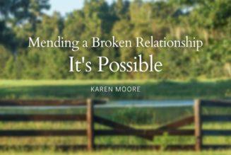 Mending a Broken Relationship: It's Possible