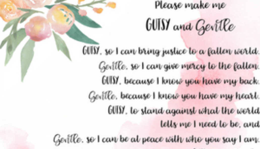 Free Printable: Gutsy and Gentle a Prayer for Women