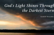 God's Light Shines Through the Darkest Storms