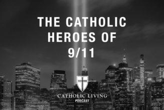 The Catholic heroes of 9/11…