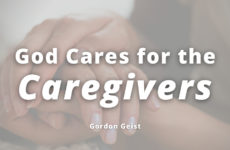 God Cares for the Caregivers